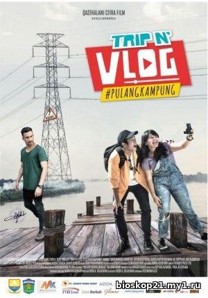 Trip N Vlog #Pulang Kampung (2018)