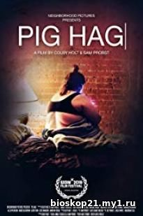 Pig Hag 2019